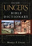 img - for Merrill F. Unger: The New Unger's Bible Dictionary (Hardcover); 2006 Edition book / textbook / text book