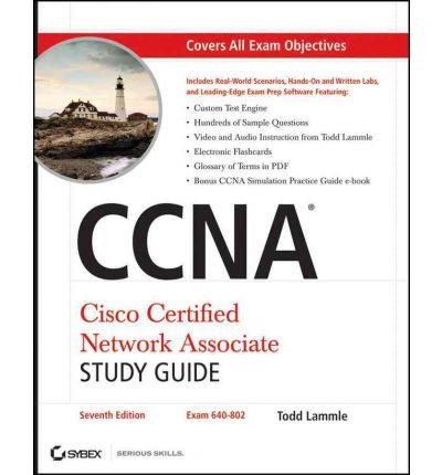 CCNA Cisco Certified Network Associate Study Guide (+ CD-ROM)