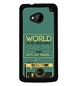 Travel Quote 2D Hard Polycarbonate Designer Back Case Cover for HTC One :: HTC One M7
