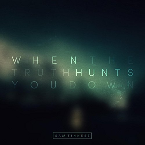 when-the-truth-hunts-you-down