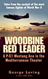 img - for Woodbine Red Leader: A P-51 Mustang Ace in the Mediterranean Theater book / textbook / text book