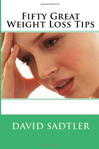 Fifty Great Weight Loss Tips