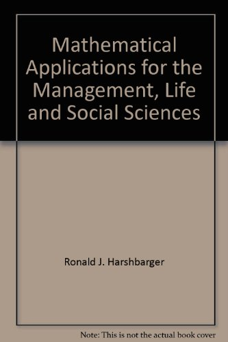 Mathematical Applications for the Management, Life and Social Sciences