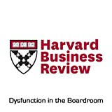 img - for Dysfunction in the Boardroom (Harvard Business Review) book / textbook / text book