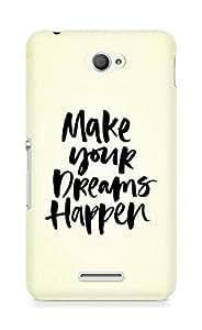 AMEZ make your dreams happen Back Cover For Sony Xperia E4