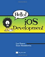 Hello! iOS Development Front Cover