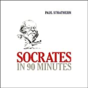 Socrates in 90 Minutes | [Paul Strathern]