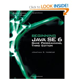 Beginning Java 5 Game Programming Jonathan S. Harbour