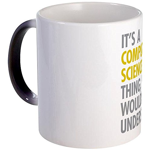 CafePress - Its A Computer Science Thing - Unique Coffee Mug, 11oz Coffee Cup