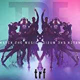 Watch the Music♪TRF