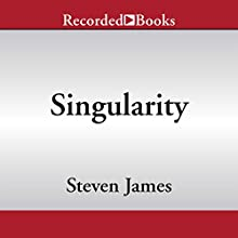 Singularity (       UNABRIDGED) by Steven James Narrated by Richard Ferrone