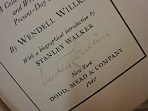 """Willkie, Wendell """"This Is Wendell Willkie"""" 1940 Book Signed Autograph Photo"""