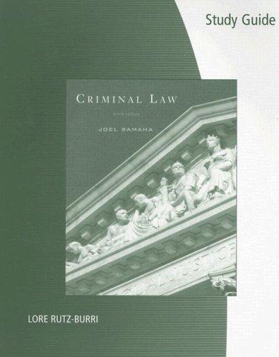 Study Guide for Samaha's Criminal Law, 9th
