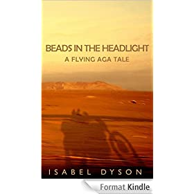 Beads in the Headlight | A Flying Aga tale (English Edition)