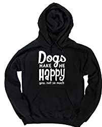 HippoWarehouse Dogs Make Me Happy, You Not So Much unisex Hoodie hooded top