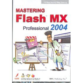 BDG PUBLISHING Mastering Macromedia Flash MX (Windows/Macintosh)