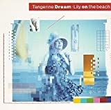 Lily on the Beach by Tangerine Dream [Music CD]