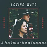 Loving Waysby Joanne Shenandoah