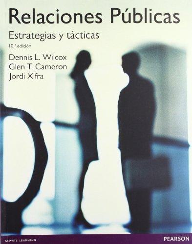 Relaciones públicas: Estrategias y tácticas