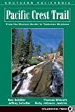 img - for Southern California: From the Mexican Border to Tuolumne Meadows   [PACIFIC CREST TRAIL V01 SO] [Paperback] book / textbook / text book