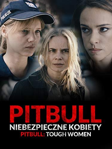 Pitbull. Niebezpieczne Kobiety