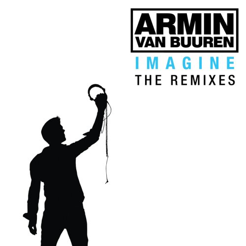Armin Van Buuren - Imagine: The Remixes - Zortam Music