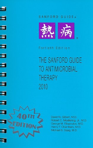 The Sanford Guide to Antimicrobial Therapy, 2010 (Guide to Antimicrobial Therapy (Sanford))