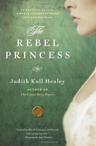 The Rebel Princess, Judith Koll Healey