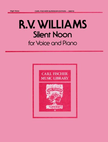 Vaughan Williams: Silent Noon (High Voice, Key of G) (Silent Noon Sheet Music compare prices)
