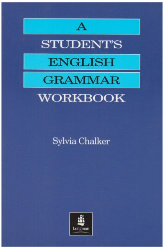 A Student's English Grammar. Workbook (Grammar Practice)