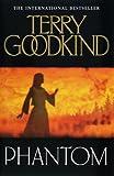 Phantom (Sword of Truth 10) Terry Goodkind