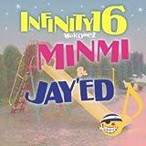 雨のち晴れ♪INFINITY 16 welcomez MINMI & JAY'ED