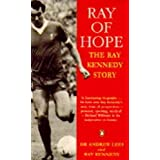 Ray of Hope: The Ray Kennedy Storyby Andrew J. Lees