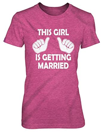 This Girl Is Getting Married T Shirt Funny
