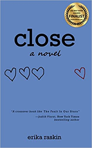 Buy a copy of Close, a novel by Erika Raskin, at Amazon or your local bookstore.