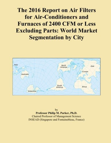 the-2016-report-on-air-filters-for-air-conditioners-and-furnaces-of-2400-cfm-or-less-excluding-parts