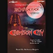 Crimson City: Crimson City, Book 1 | [Liz Maverick]