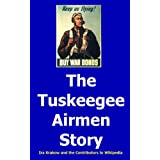 """The Tuskeegee Airmen Story (Kindle Edition)By Ira Krakow        Click for more info    Customer Rating:     First tagged """"skywalker"""" by Ira Krakow"""