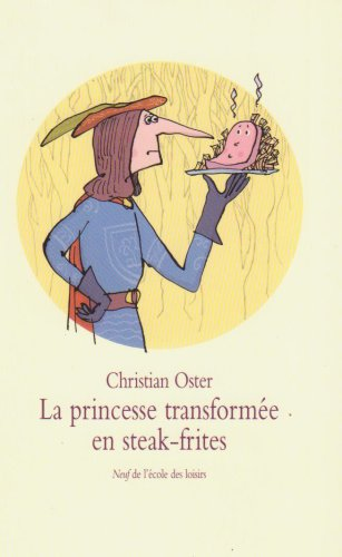 La Princesse transformée en steak-frites