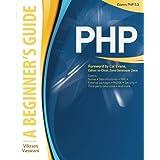 PHP: A BEGINNER'S GUIDEby Vikram Vaswani