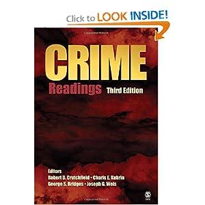 Crime: Readings Robert D. Crutchfield, Charis E. Kubrin, George S. Bridges and Joseph G. Weis