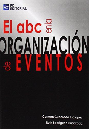 EL ABC EN LA ORGANIZACION DE EVENTOS descarga pdf epub mobi fb2