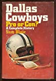 img - for Dallas Cowboys: Pro or Con? A Complete History book / textbook / text book
