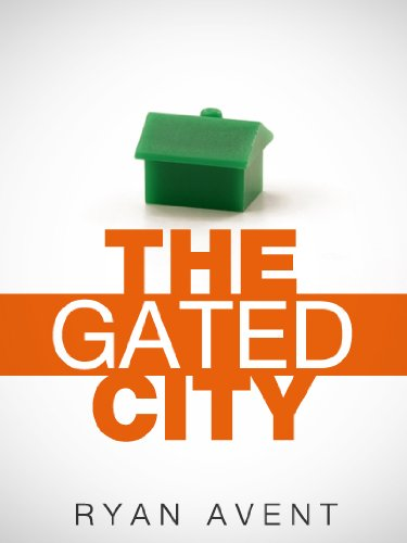 The Gated City (Kindle Single)