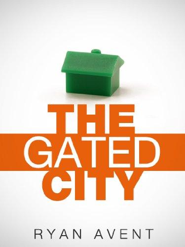 The Gated City (Kindle Single)