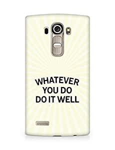 AMEZ whatever you do do it welly Back Cover For LG G4