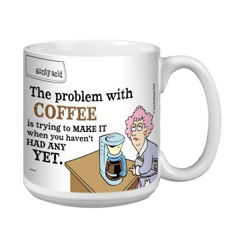 Tree-Free Greetings Xm27795 Aunty Acid Artful Jumbo Mug, 20-Ounce, Problem With Coffee