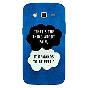 Jugaaduu TFIOS That's the thing about Pain Back Cover Case For Samsung Galaxy Grand 2