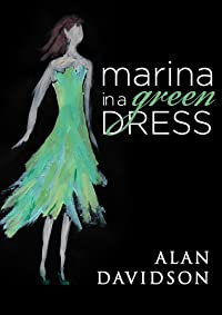 (FREE on 7/25) Marina In A Green Dress by Alan Davidson - http://eBooksHabit.com