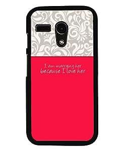 Fuson 2D Printed Love Designer back case cover for Motorola Moto G - D4292